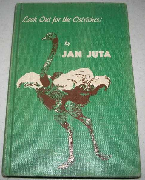 Look Out for the Ostriches! Tales of South Africa, Juta, Jan