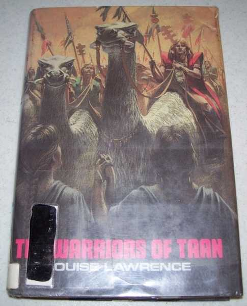 The Warriors of Taan, Lawrence, Louise