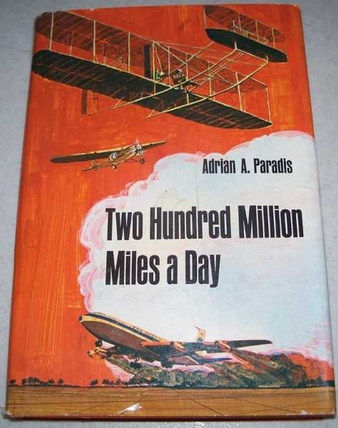Two Hundred Million Miles a Day, Paradis, Adrian A.