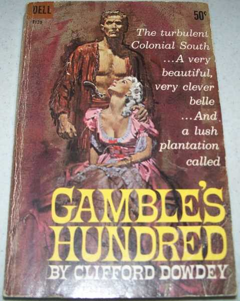 Gamble's Hundred, Dowdey, Clifford