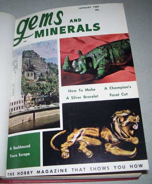 Gems and Minerals: The Leading Gem and Mineral Hobby Magazine Complete Year 1969, All Issues from January-December, N/A