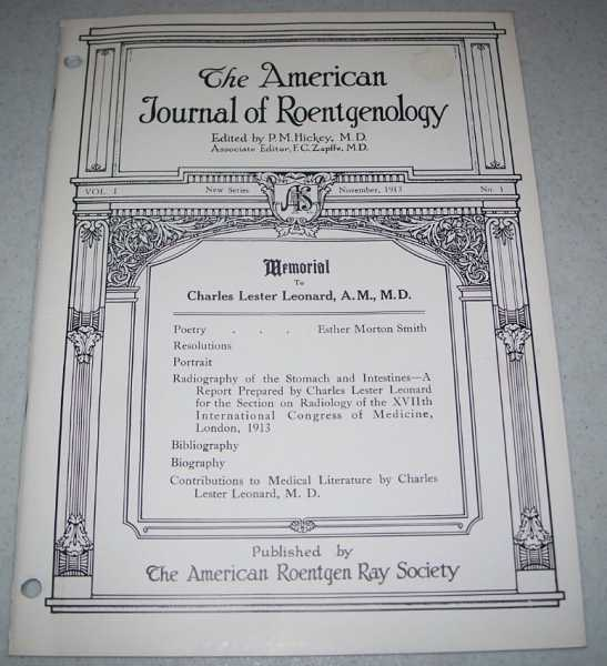The American Journal of Roentgenology Volume I, Number 1, November 1913, Hickey, P.M. (ed.)