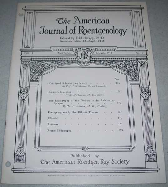 The American Journal of Roentgenology Volume I, Number 4, February 1914, Hickey, P.M. (ed.)
