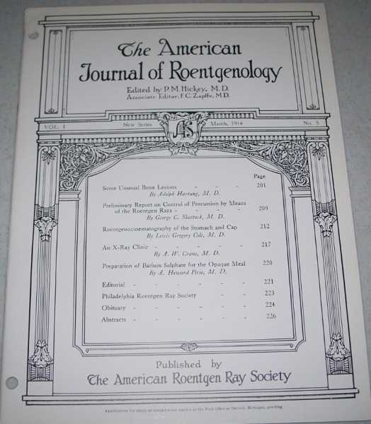 The American Journal of Roentgenology Volume I, Number 5, March 1914, Hickey, P.M. (ed.)