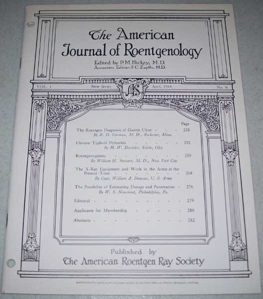 The American Journal of Roentgenology Volume I, Number 6, April 1914, Hickey, P.M. (ed.)