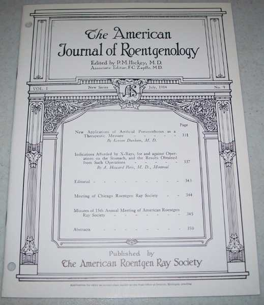 The American Journal of Roentgenology Volume I, Number 9, July 1914, Hickey, P.M. (ed.)