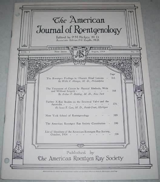 The American Journal of Roentgenology Volume I, Number 10, August 1914, Hickey, P.M. (ed.)