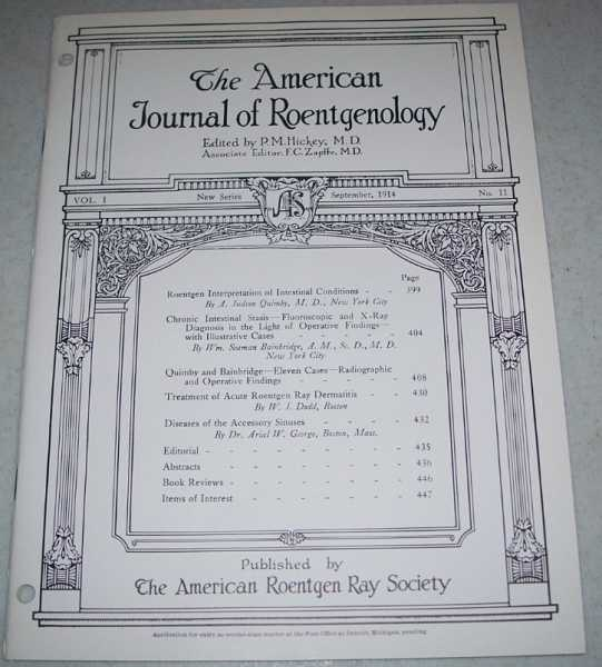 The American Journal of Roentgenology Volume I, Number 11, September 1914, Hickey, P.M. (ed.)