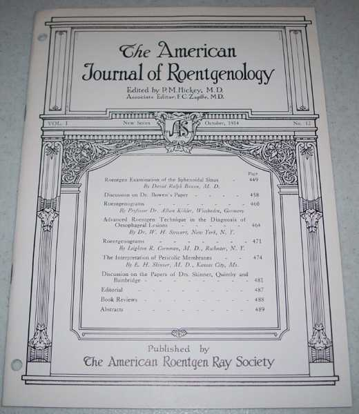The American Journal of Roentgenology Volume I, Number 12, October 1914, Hickey, P.M. (ed.)