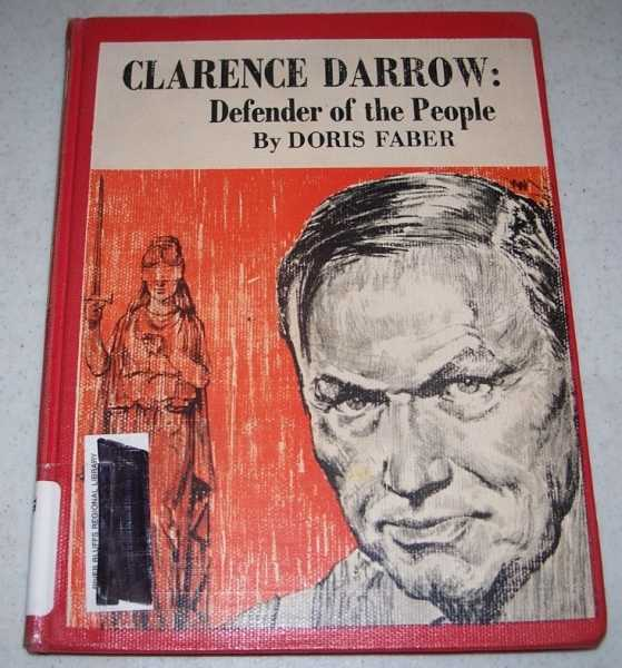 Clarence Darrow: Defender of the People, Faber, Doris
