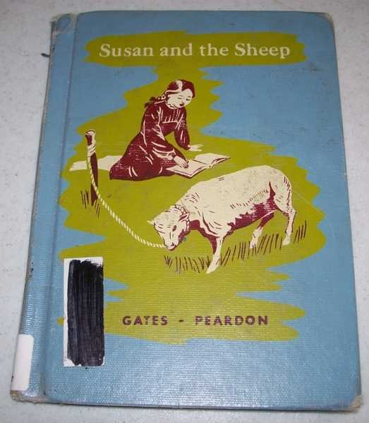 Susan and the Sheep (The Macmillan Readers), Gates, Arthur I. and Peardon, Celeste Comegys