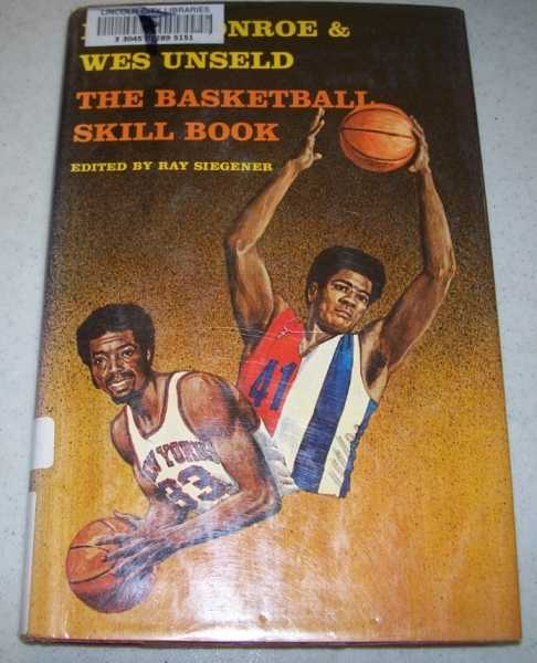 The Basketball Skill Book, Monroe, Earl; Unseld, Wes; Siegener, Ray (ed.)