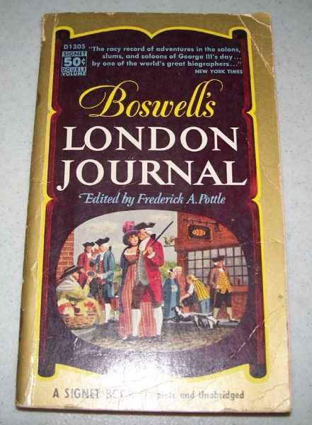 Boswell's London Journal: 1762-1763, Boswell, James; Pottle, Frederick A. (ed.)