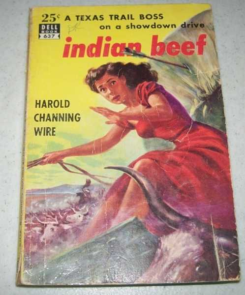 Indian Beef, Wire, Harold Channing
