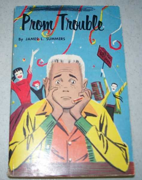Prom Trouble, Summers, James L.
