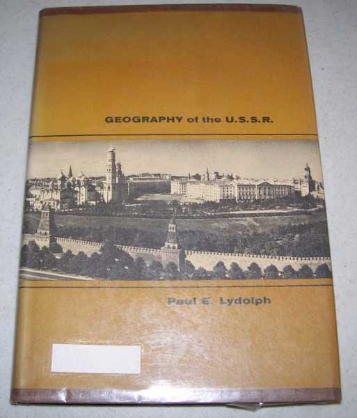 Geography of the U.S.S.R., Lydolph, Paul E.