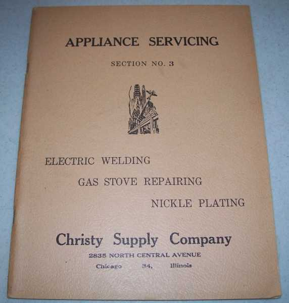 Appliance Servicing Section No. 3: Electric Welding; Gas Stove Repairing; Nickel Plating, N/A
