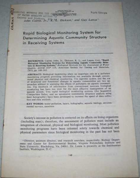 Rapid Biological Monitoring System for Determining Aquatic Community Structure in Receiving Systems, Cairns, John Jr.; Dickson, K.L.; Lanza, Guy, Malte