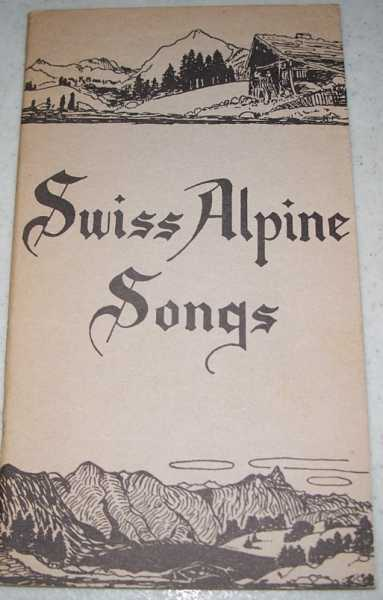 Swiss Alpine Songs, N/A