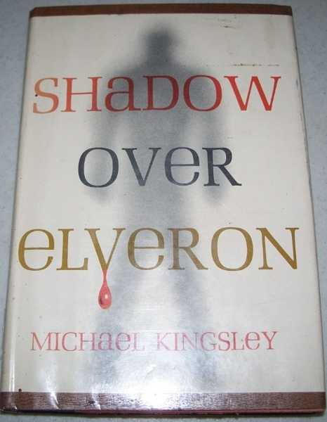 Shadow Over Elveron, Kingsley, Michael