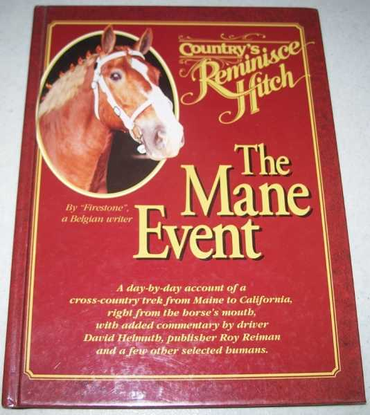 The Mane Event: Country's Reminisce Hitch, Firestone