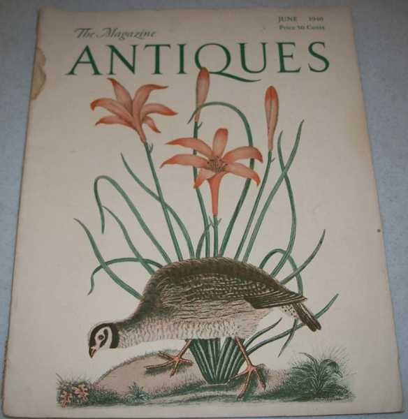 Antiques: The Magazine June 1940, N/A