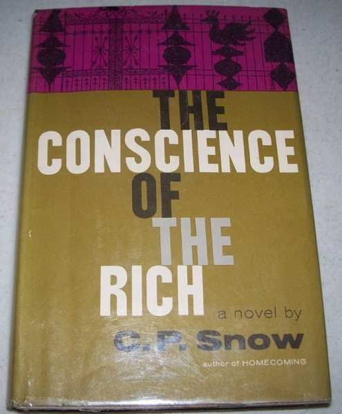 The Conscience of the Rich: A Novel, Snow, C.P.