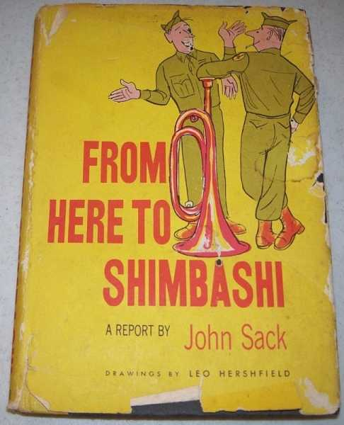 From Here to Shimbashi: A Report, Sack, John