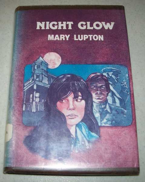 Night Glow, Lupton, Mary