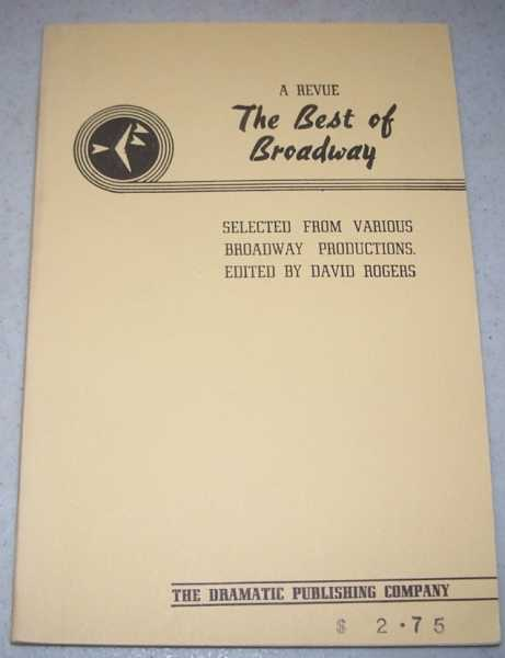 A Revue: The Best of Broadway, Selected from Various Broadway Productions, Rogers, David (ed.)