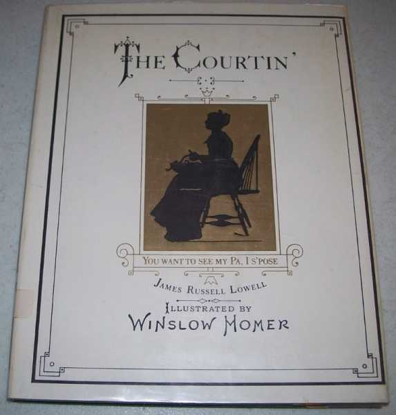 The Courtin', Lowell, James Russell
