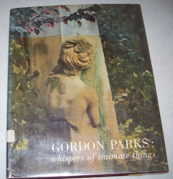 Gordon Parks: Whispers of Intimate Things, Parks, Gordon