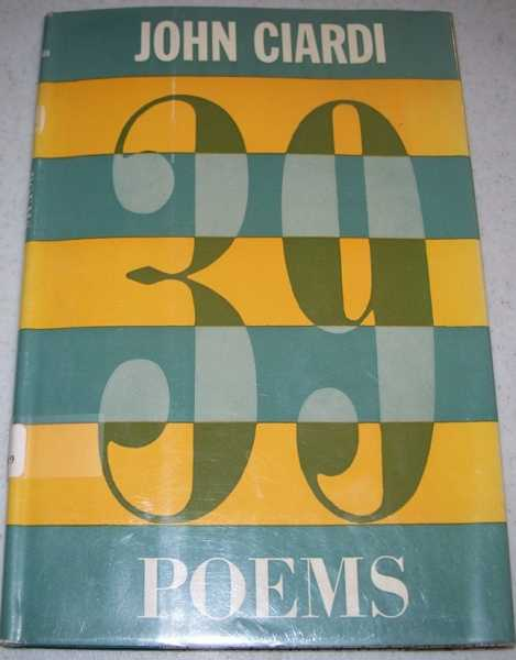 39 Poems, Ciardi, John