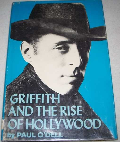 Griffith and the Rise of Hollywood, O'Dell, Paul with Slide, Anthony