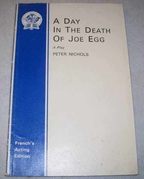 A Day in the Death of Joe Egg, Nichols, Peter