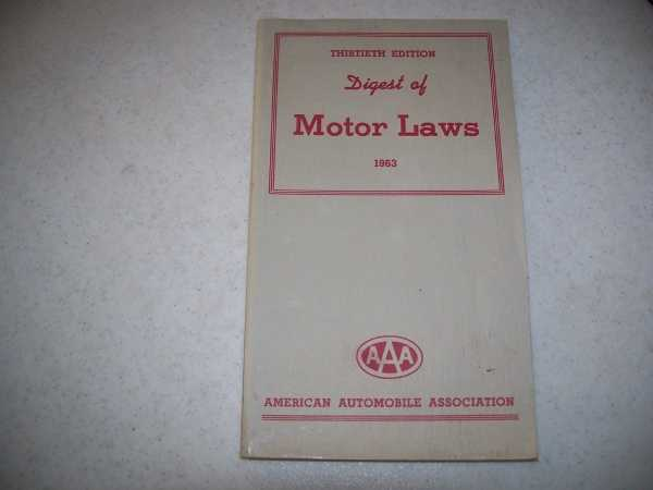Digest of Motor Laws, 30th edition, 1963, N/A