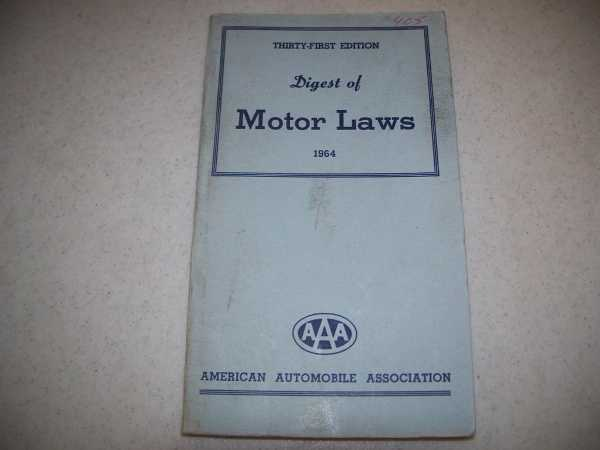 Digest of Motor Laws, 31st edition, 1964, N/A