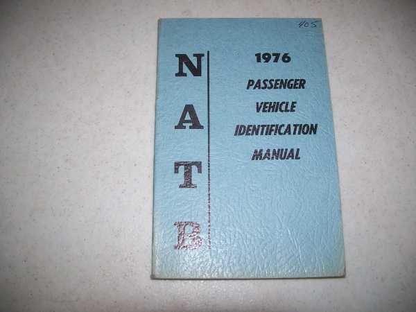 1976 Passenger Vehicle Identification Manual: National Automobile Theft Bureau (NATB), N/A