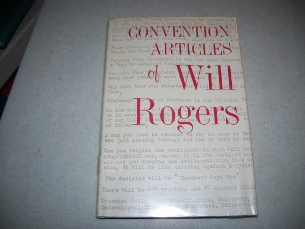 Convention Articles of Will Rogers (The Writings of Will Rogers II), Rogers, Will; Stout, Joseph A. Jr. (ed.)
