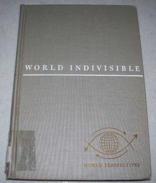 World Indivisible with Liberty and Justice for All (World Perspectives Volume 5), Adenauer, Konrad