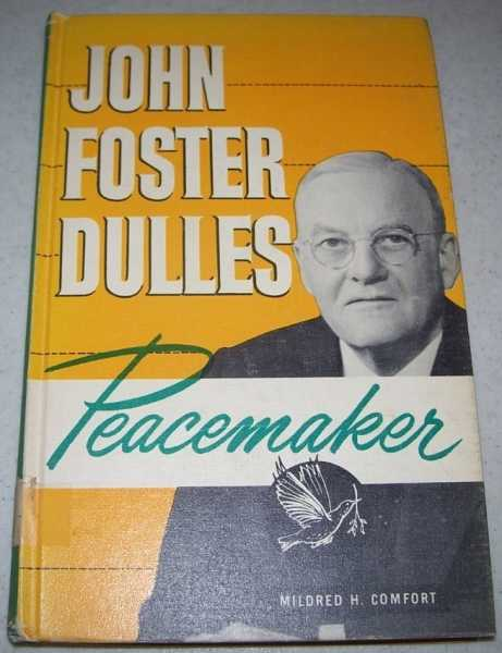 a biography of john foster dulles and his career John foster dulles was born in washington in 1956 came one of the most serious crises of dulles's career see also john robinson beal, john foster dulles.