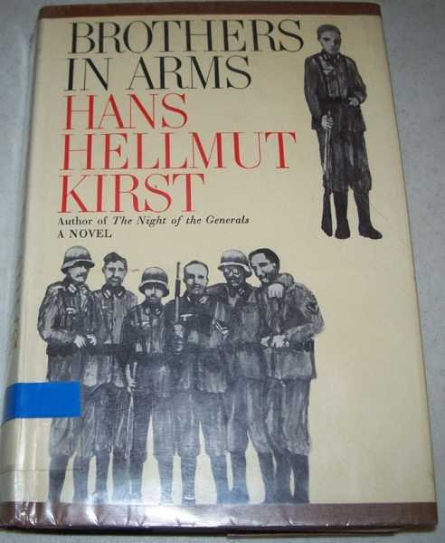 Brothers in Arms: A Novel, Kirst, Hans Hellmut
