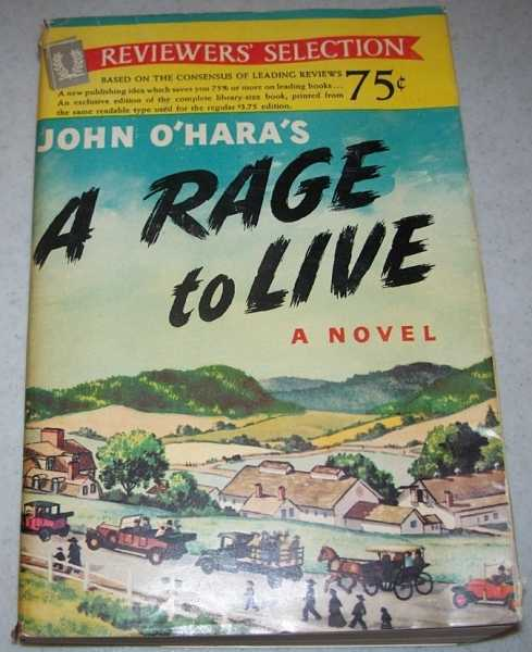 A Rage to Live: A Novel, O'Hara, John