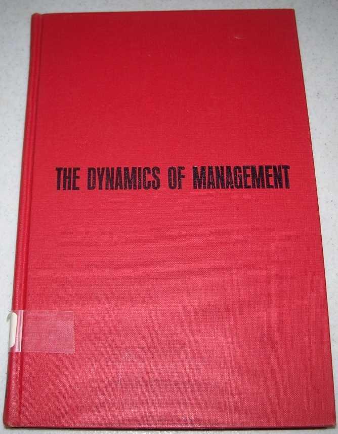 The Dynamics of Management (Modern Management Series), Suojanen, Waino W.