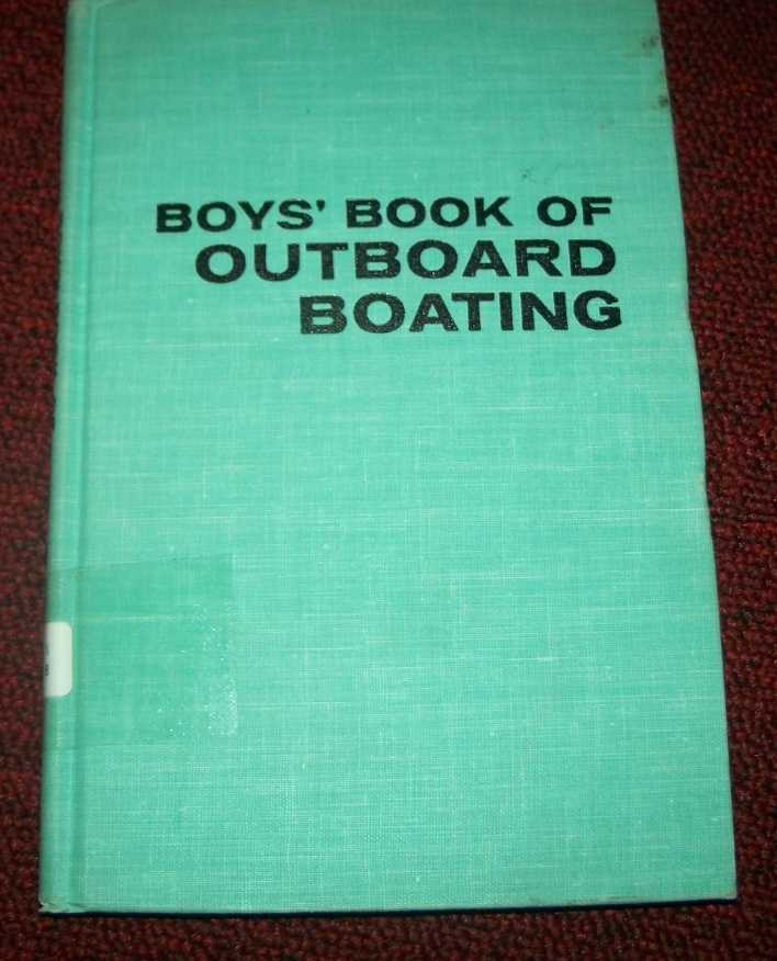 Boys' Book of Outboard Boating, Parsons, Tom