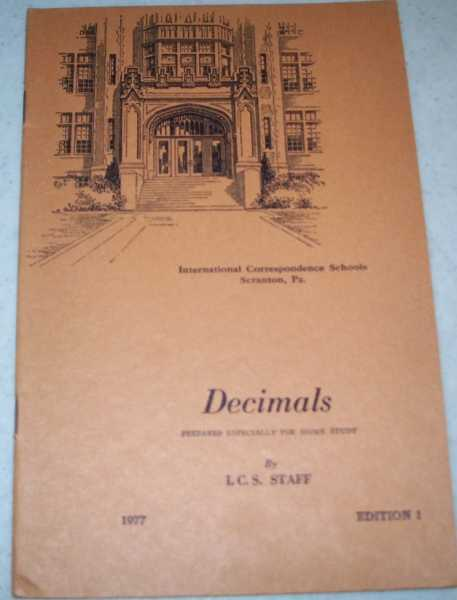 Decimals (International Correspondence Schools, Prepared Especially for Home Study), The I.C.S. Staff