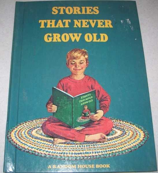 Stories That Never Grow Old: The Emperor's New Clothes; The Valiant Little Tailor; Rapunzel, N/A