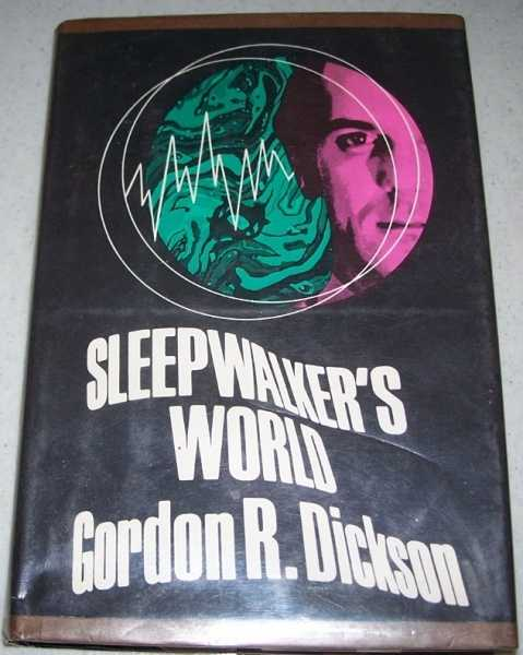 Sleepwalker's World, Dickson, Gordon R.