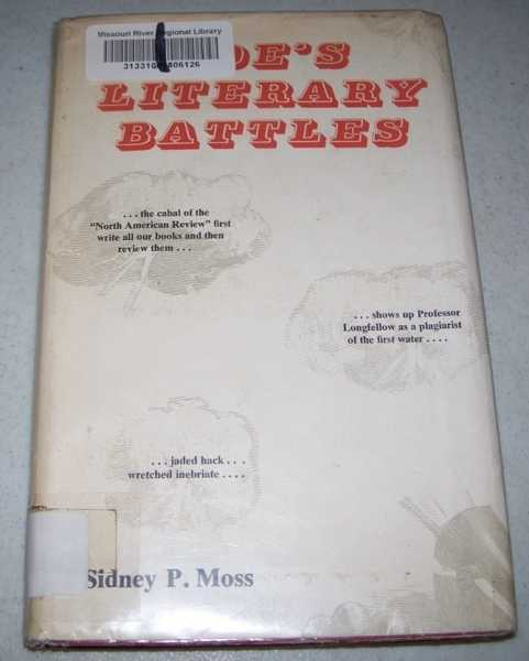Poe's Literary Battles: The Critic in the Context of His Literary Milieu, Moss, Sidney P.