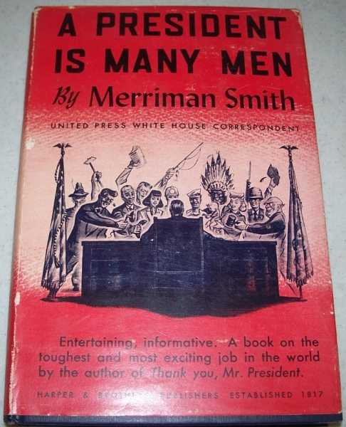 A President Is Many Men, Smith, Merriman